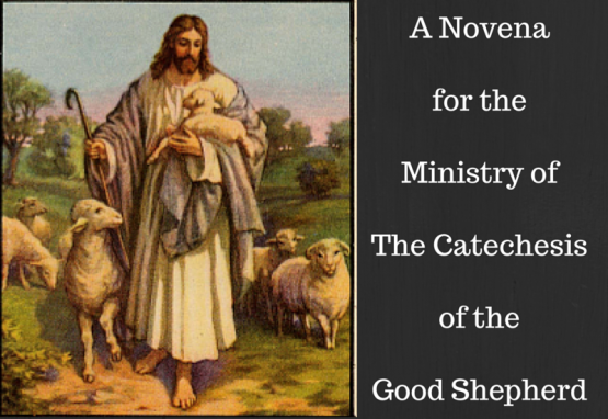A Novena for the Ministry of The Catechesis of the Good Shepherd