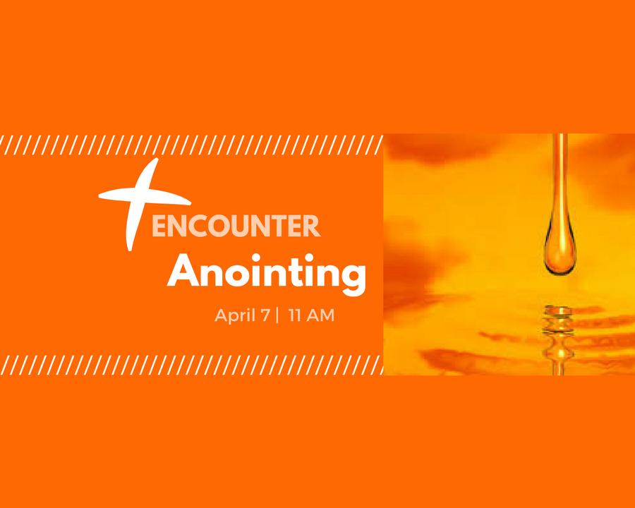 Anointing Encounter Slider
