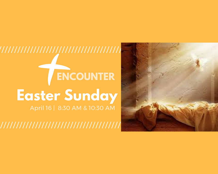 Copy of Easter Encounter
