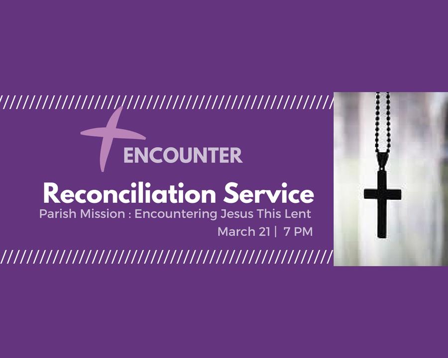 Copy of Reconciliation Encounter-4