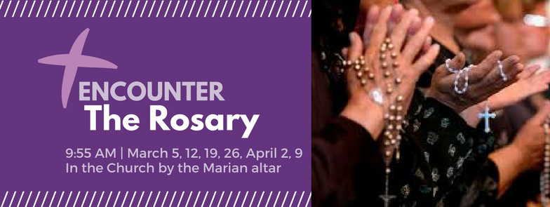 Rosary Encounter